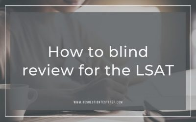 How to blind review for LSAT