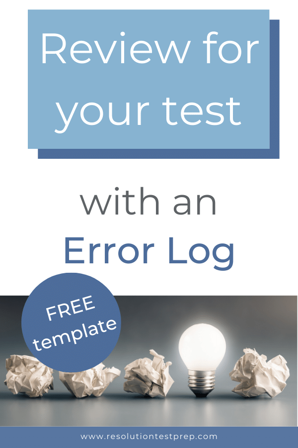 Review for your test with an Error Log