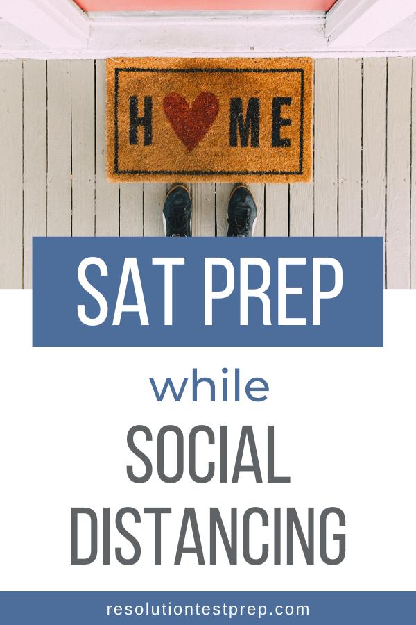 SAT prep while social distancing