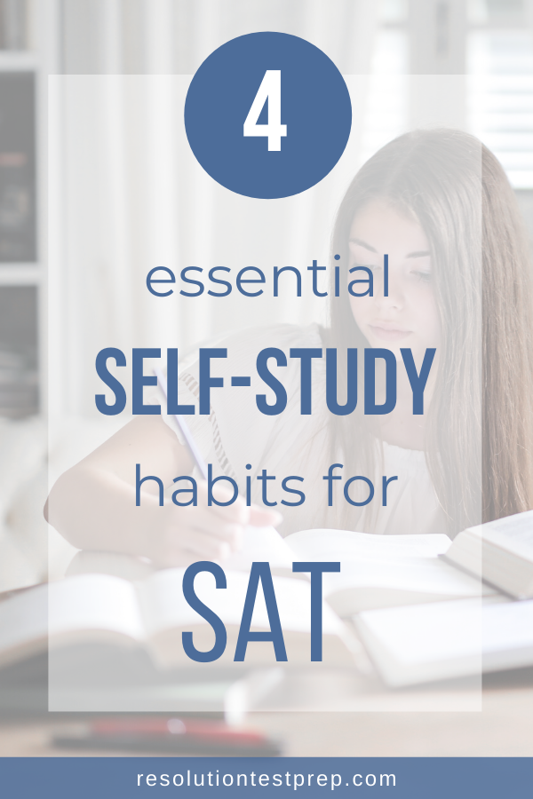 4 essential self-study habits for SAT
