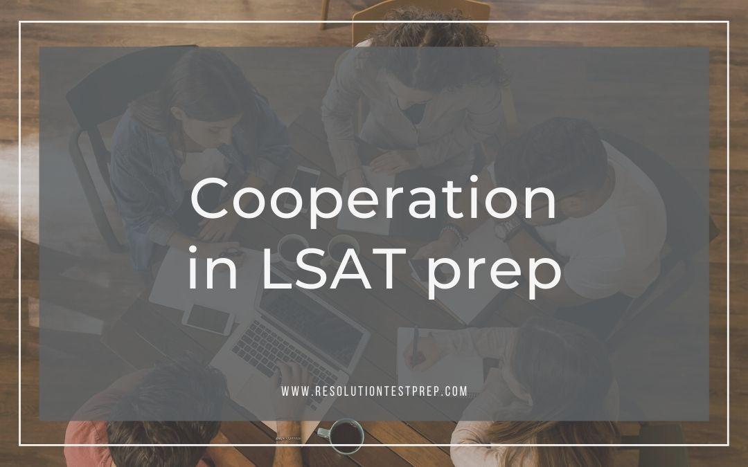 Cooperation in LSAT prep