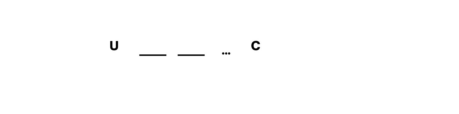 U then two empty spots then an ellipsis then C
